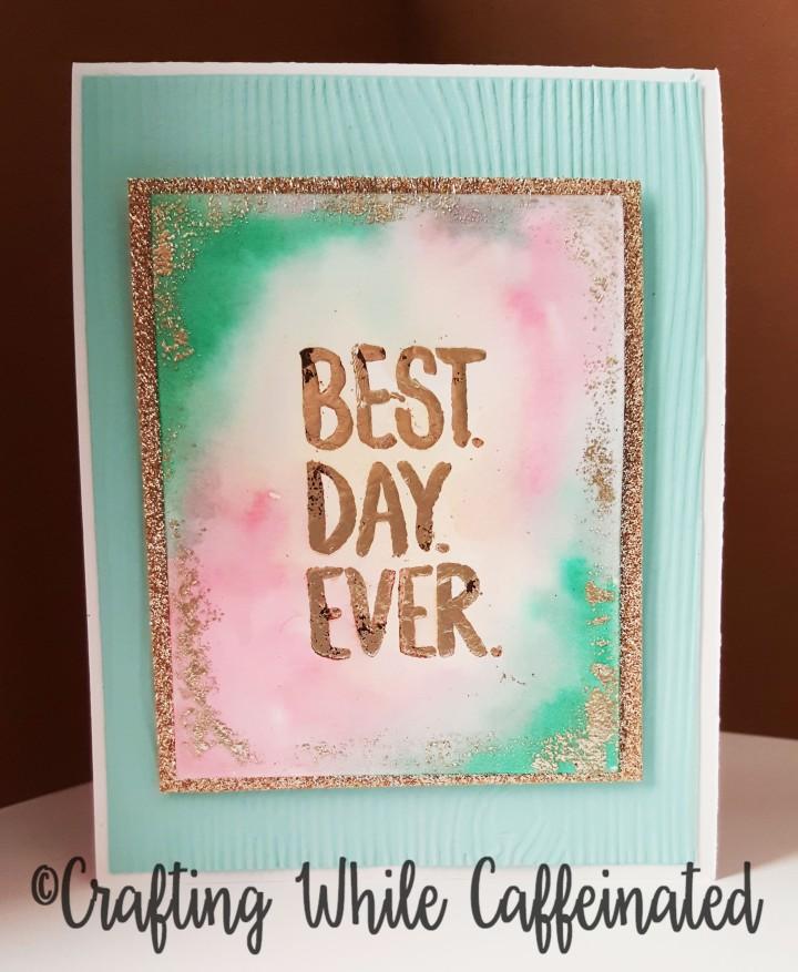 Bestdayeverfinishedcard4