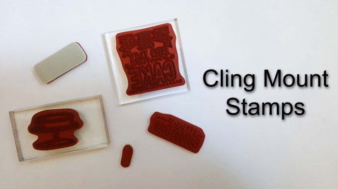 Cling Mount Stamps