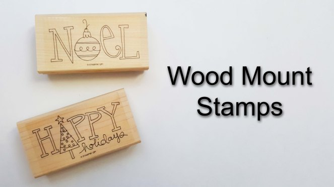 Wood Mount Stamps