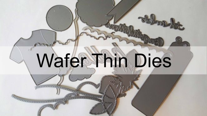 wafer-thin-dies-title
