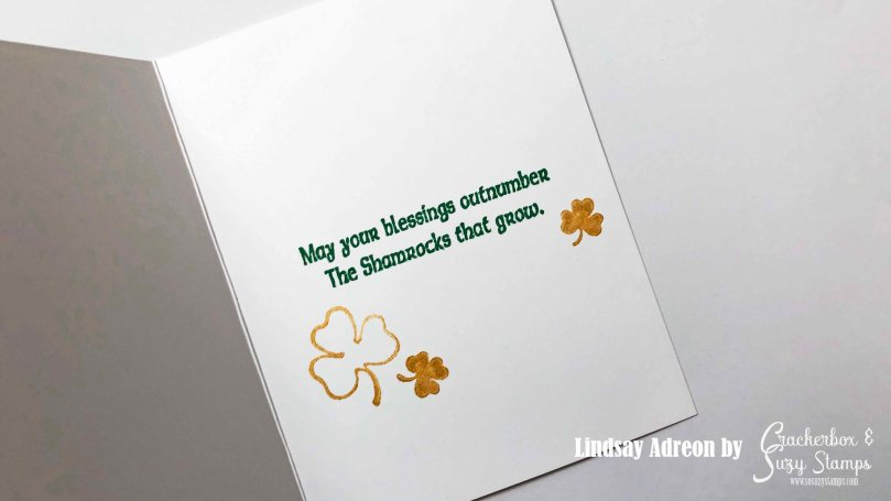 Inside of Card - a longer sentiment and gold shamrocks complete the card!