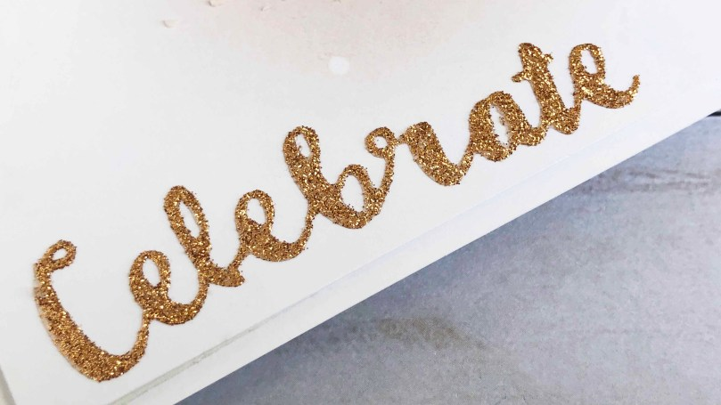 Glitter!! A great and shiny way to add a ton of texture! I made a die cut glitter sentiment for my card and it was so easy!
