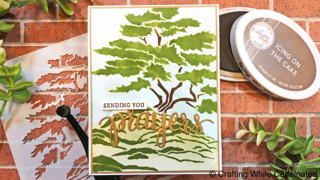 Cypress  Tree stencils with sending your prayers sentiment