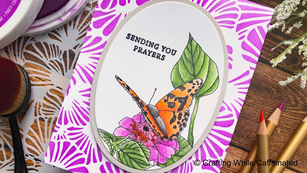 Sending Your Prayers handmade card with the digitally stamped butterfly image. This makes a very quick card and it's great to practice my coloring!