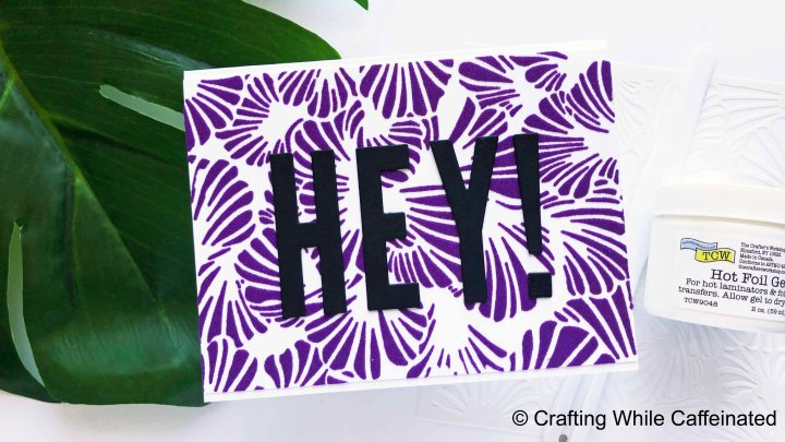 Hot Foil Gel & Flock Sheets – A How To