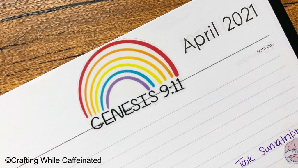 Genesis 9:11 sticker printed onto clear sticker paper. This sticker is from the free printable sticker sheet included at the end of this post.